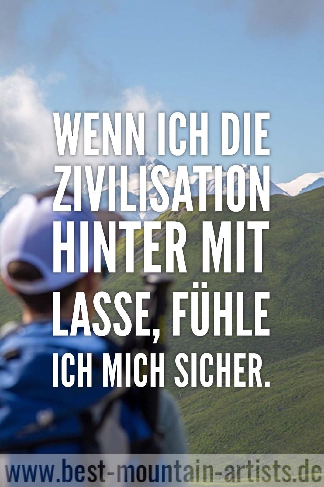 """""""Wenn ich die Zivilisation hinter mit lasse, fühle ich mich sicher."""", Heinrich Harrer"""