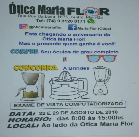 a3975caa24781 Esta chegando o aniversário da Ótica Maria Flor. Mas quem ganha o presente  é você!