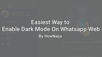 Easiest Way to Enable Dark Mode On Whatsapp Web