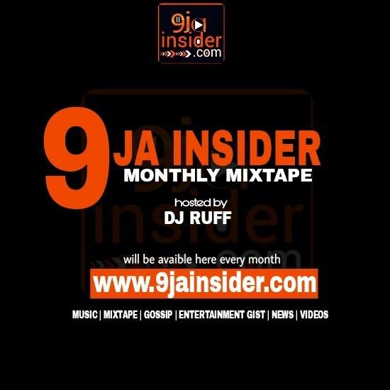 DOWNLOAD MIXTAPE] 9jainsider Monthly Mixtape Hosted By Dj