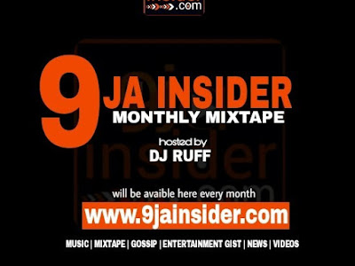 [DOWNLOAD MIXTAPE] 9jainsider Monthly Mixtape Hosted By Dj Ruff (March 2019 Edition)
