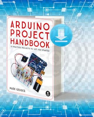 Free Book Arduino Project Handbook Volume 1 pdf.