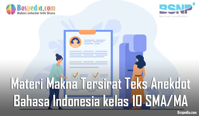 Materi Makna Tersirat Teks Anekdot Mapel Bahasa Indonesia kelas 10 SMA/MA