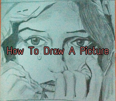 How To Draw A Picture