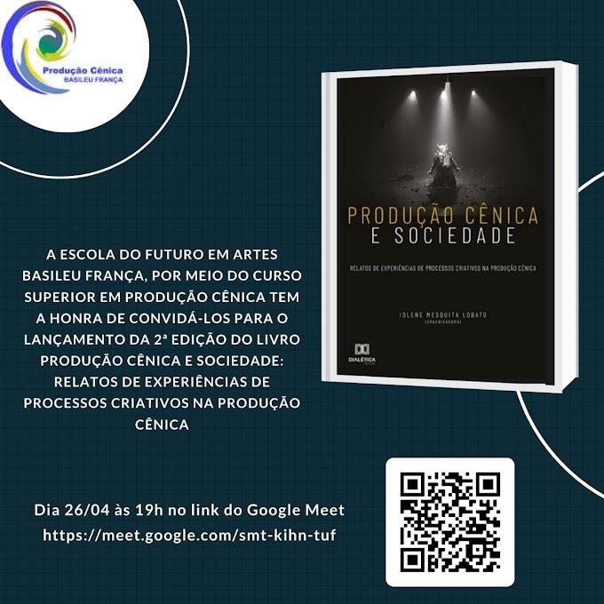 """Lançamento do livro """"Produção Cênica e Sociedade: Relatos de Experiências de Processos Criativos na Produção Cênica"""""""