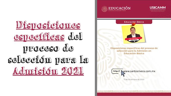 Disposiciones específicas del proceso de selección para la Admisión en Educación Básica