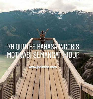 70 Quotes Bahasa Inggris Motivasi Sukses Kehidupan Terbaik ...
