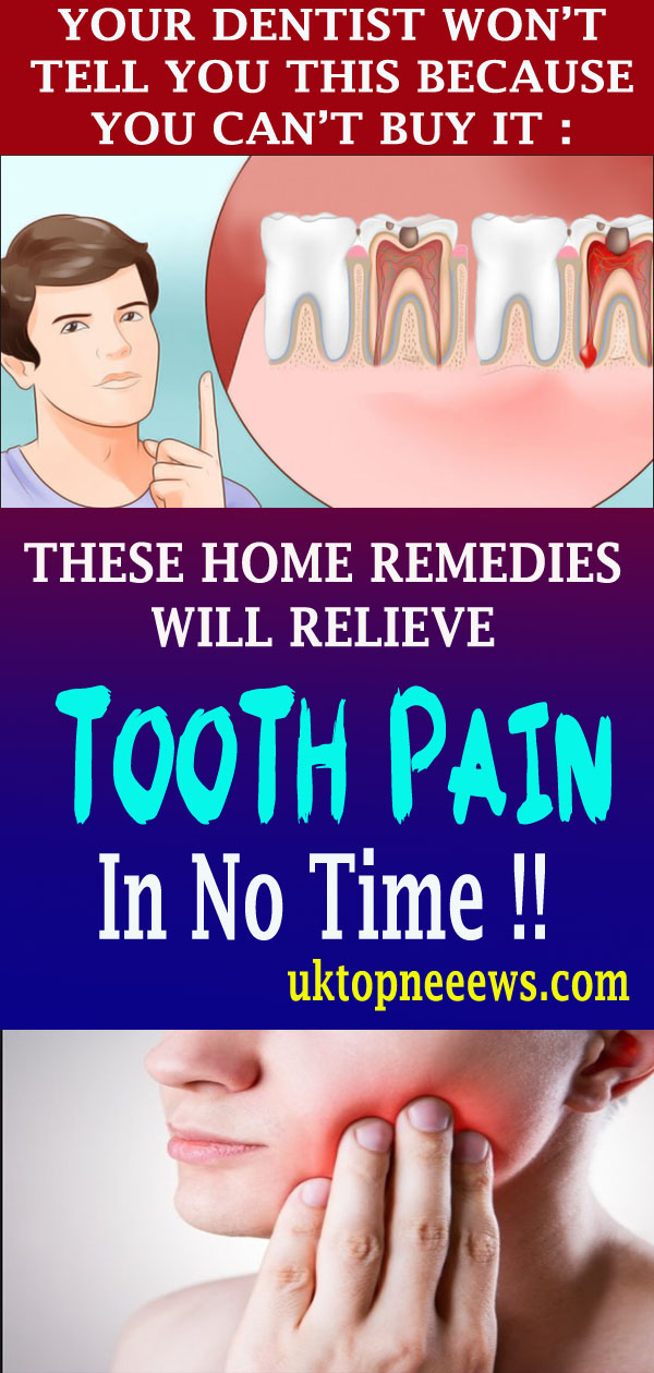 9 Home Remedies For Toothache Pain Relief