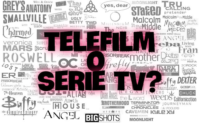 Telefilm o Serie TV