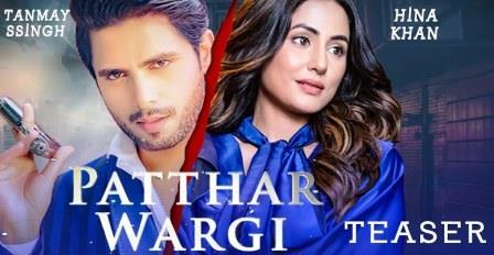 Patthar Wargi Lyrics - Ranvir - Ft. Hina Khan & Tanmay Singh