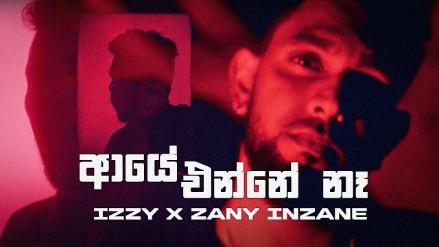 Izzy Iznu - Aaye Enne Na ft. Zany Inzane