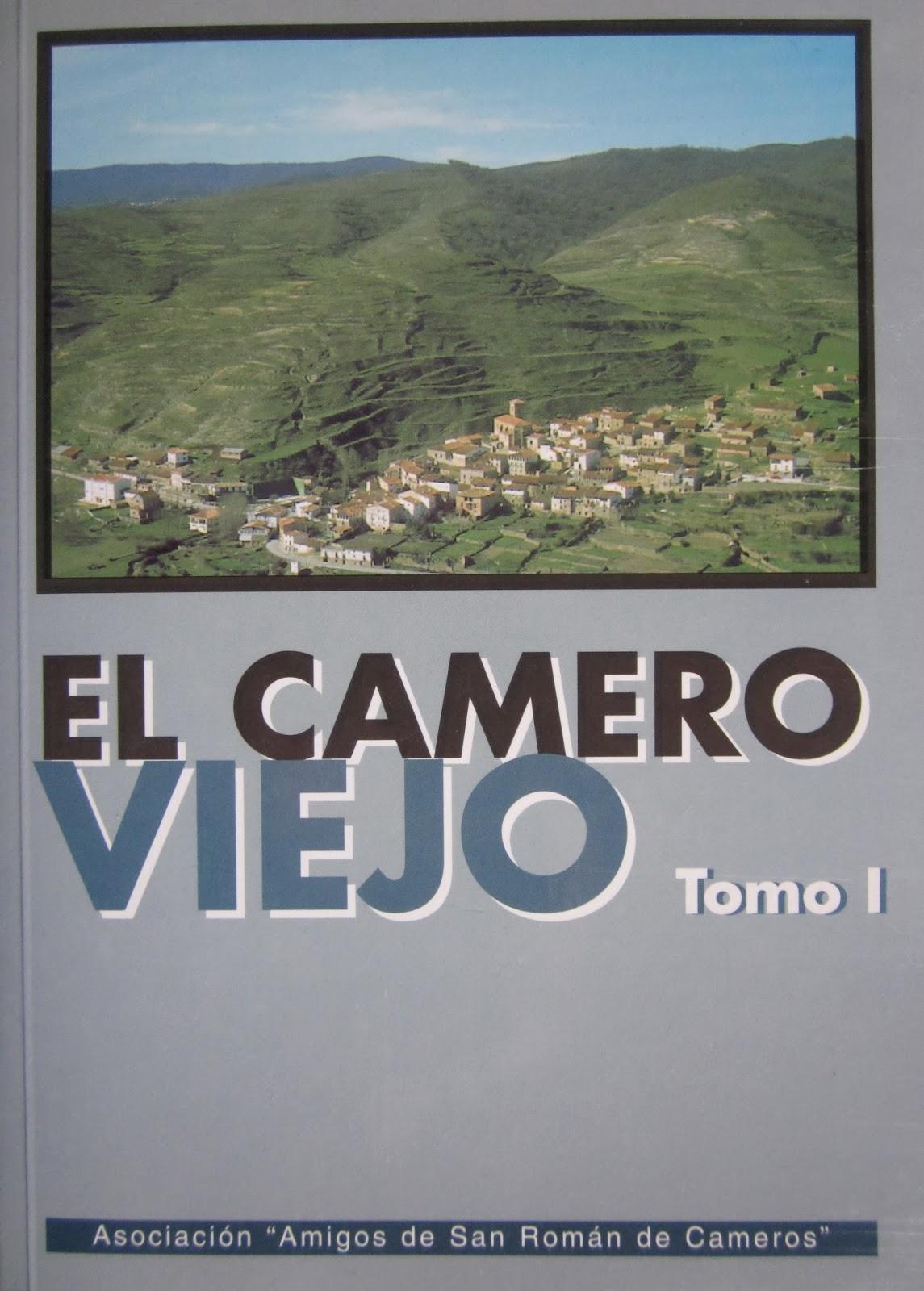 Amigos de San Román. El Camero Viejo. Tomo 1.