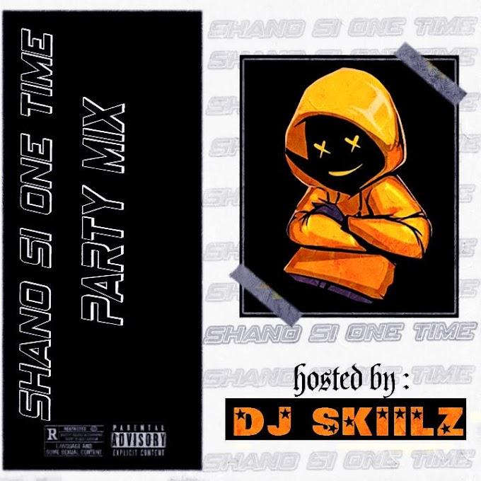 [Mixtape] Dj Skiilz - Shano si Mixtape