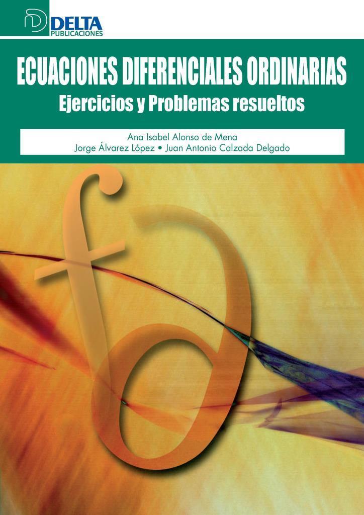 Ecuaciones diferenciales ordinarias: Ejercicios y problemas resueltos