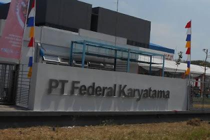 PT Federal Karyatama (FKT) Tasikmalaya