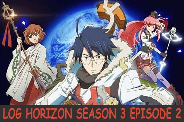 Log Horizon Season 3 Episode 2