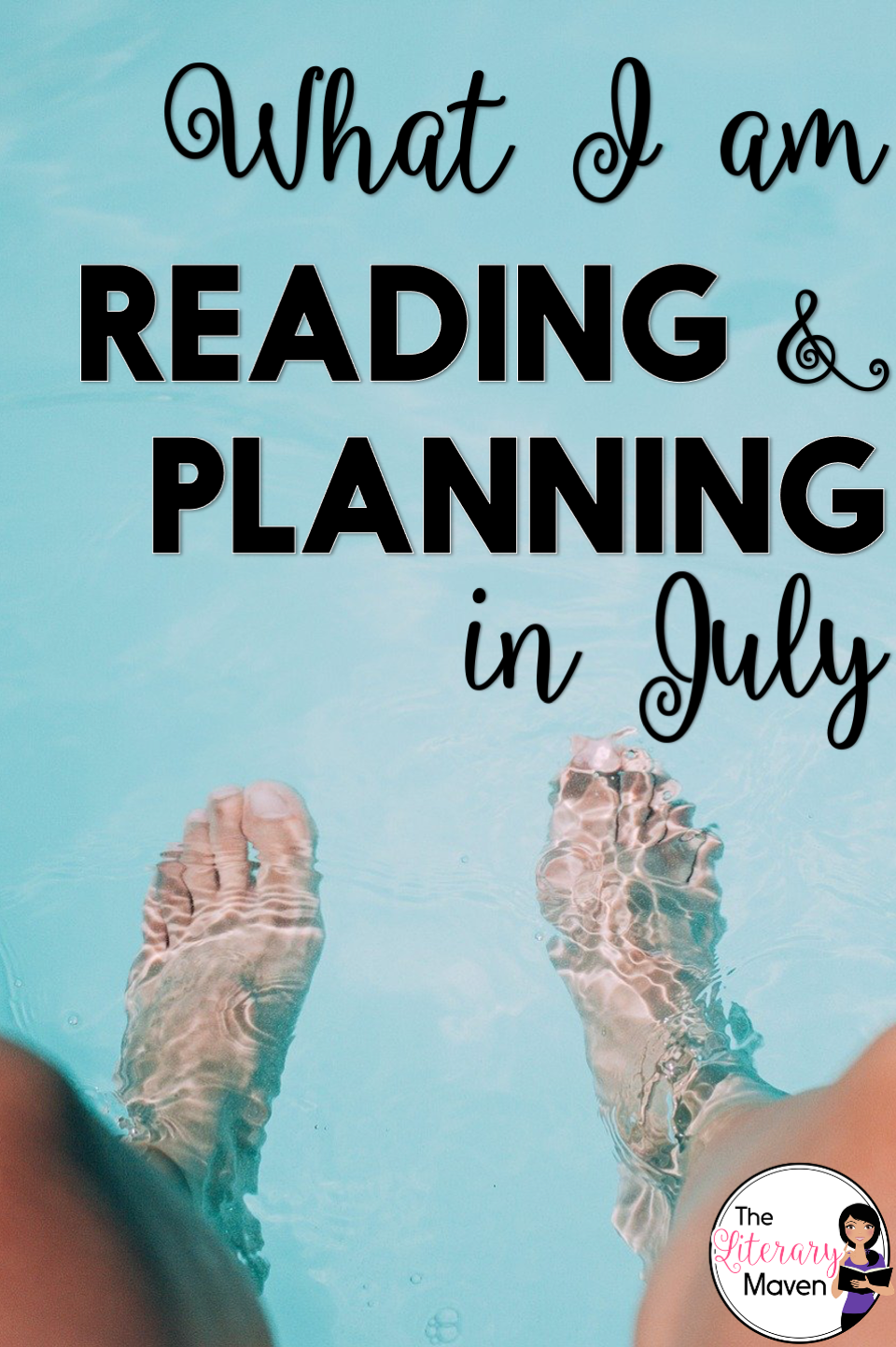 Summer is for reading and recharging. Here's my TBR for July and the reading choices and writing instruction I am considering for next year.