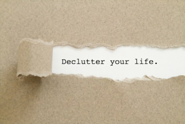 Steps and tips to declutter your life