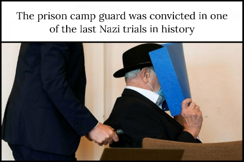 The prison camp guard was convicted in one of the last Nazi trials in history