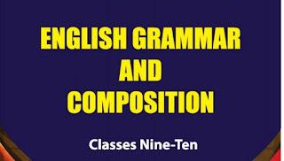 ইংরেজি গ্রামার নবম ও দশম শ্রেনীর বই | English Grammar And Composition Classes Nine-Ten Book pdf Download
