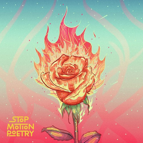 Stop Motion Poetry Drop New Single 'Dead Rose'