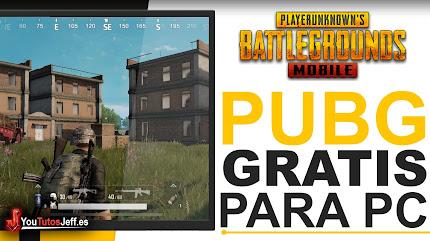 Descargar PUBG Mobile para PC Gratis Español