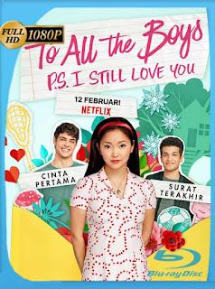 A Todos los Chicos 2: P.D. Todavía te Quiero (2020) [1080p WEB-DL] [Latino-Ingles] [Google Drive] PZI