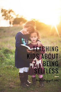 Teachings Kids to be Selfless