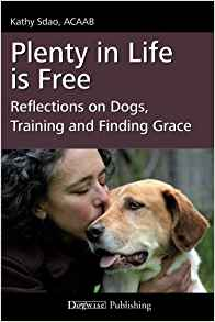 The animal books that changed lives, part 2. Cover of Plenty in Life is Free