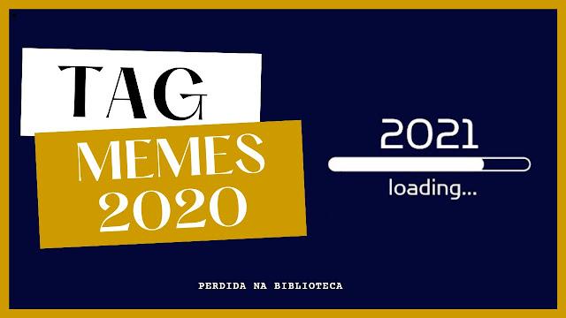 TAG Memes 2020 na Literatura