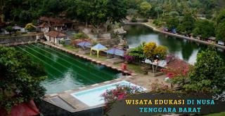 5 Wisata Edukasi di Nusa Tenggara Barat