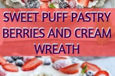 SWEET PUFF PASTRY BERRIES AND CREAM WREATH