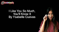 I Like You So Much, You'll Know It By Ysabelle Cuevas (Karaoke, Mp3, Minus One and Lyrics)