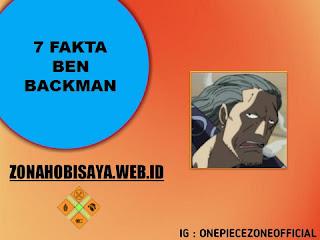 Fakta Benn Backman One Piece