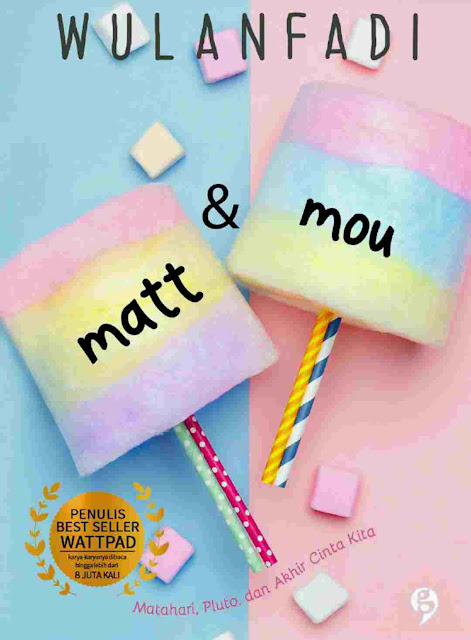 Novel Matt & Mou Karya Wulanfadi PDF