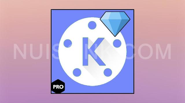 KineMaster Pro Mod Apk Full Unlocked dan No Watermark