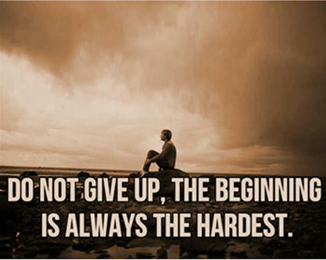 Never to Give Up, the beginning is always the hardest.