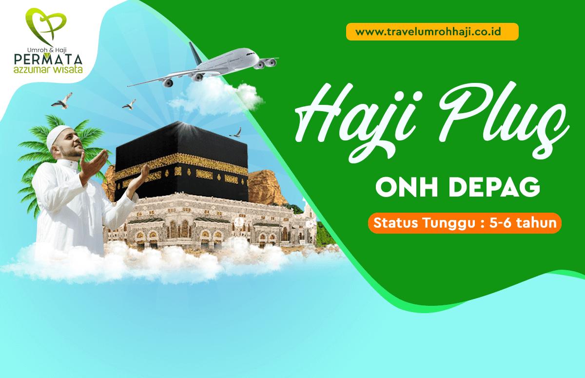 Paket Haji Plus Kuota Kemenag Biaya Murah Waktu Tunggu 5 Tahun