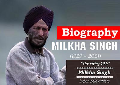 Celebrity Biography - Milkha Singh