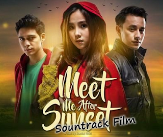 Download Lagu Ost Meet Me After Sunset Mp3 Film Terbaru Indonesia 2018