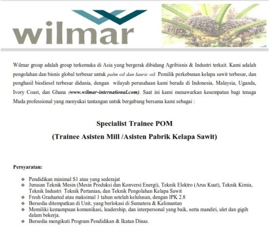 Lowongan Kerja   Asisten Pabrik Kelapa Sawit PT Wilmar Group   Juni 2018
