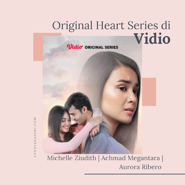 Nonton Original Series: Heart di Vidio