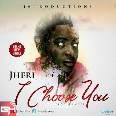 Music: I Choose You – Jheri6thsense