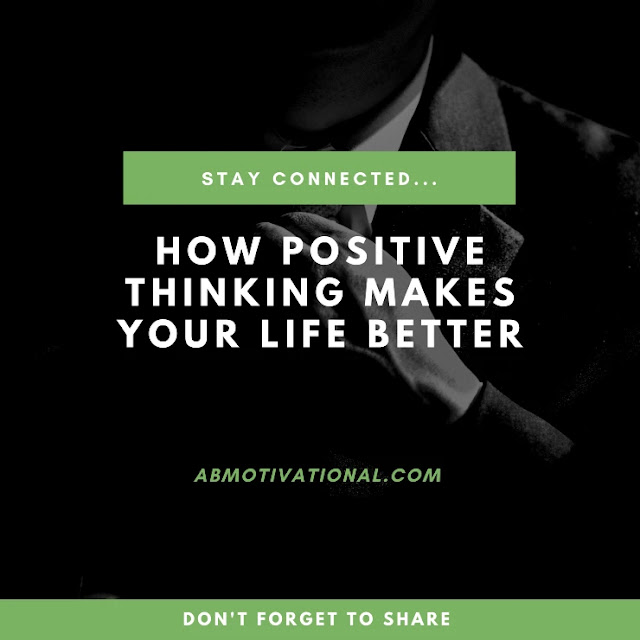 How-Positive-Thinking-Makes-Your-Life-Better