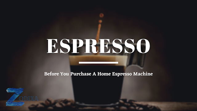 Before purchasing A New Home Espresso Machine !!