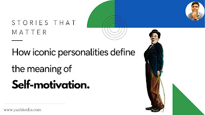 How iconic personalities define the meaning of self-motivation