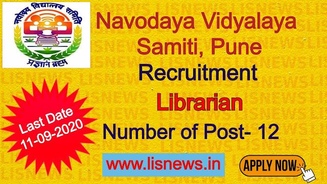 12 posts- Librarian Navodaya Vidyalaya Samiti, Pune
