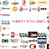 FREE TURKISH / VIP IPTV LINKS 19/10/2016