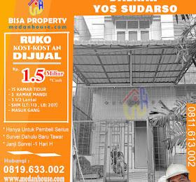 Ruko (Rumah Toko) Kost-Kostan dijual di daerah jl.Yosudarso Medan  <del>Rp 1,6 Miliar</del> <price>Rp 1,5 Miliar</price> <code>RUMAHKOSTYOSUDARSO</code>