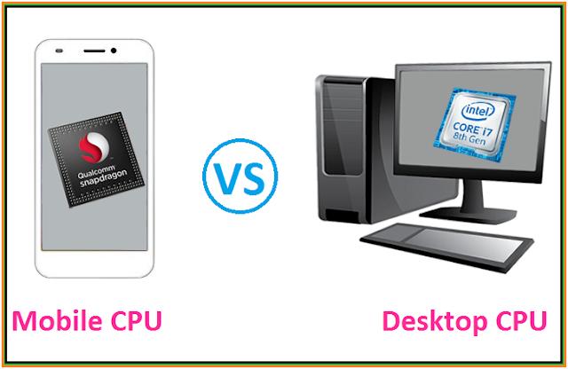 Mobile CPU VS Desktop CPU, differences between Mobile processor and Computer processor